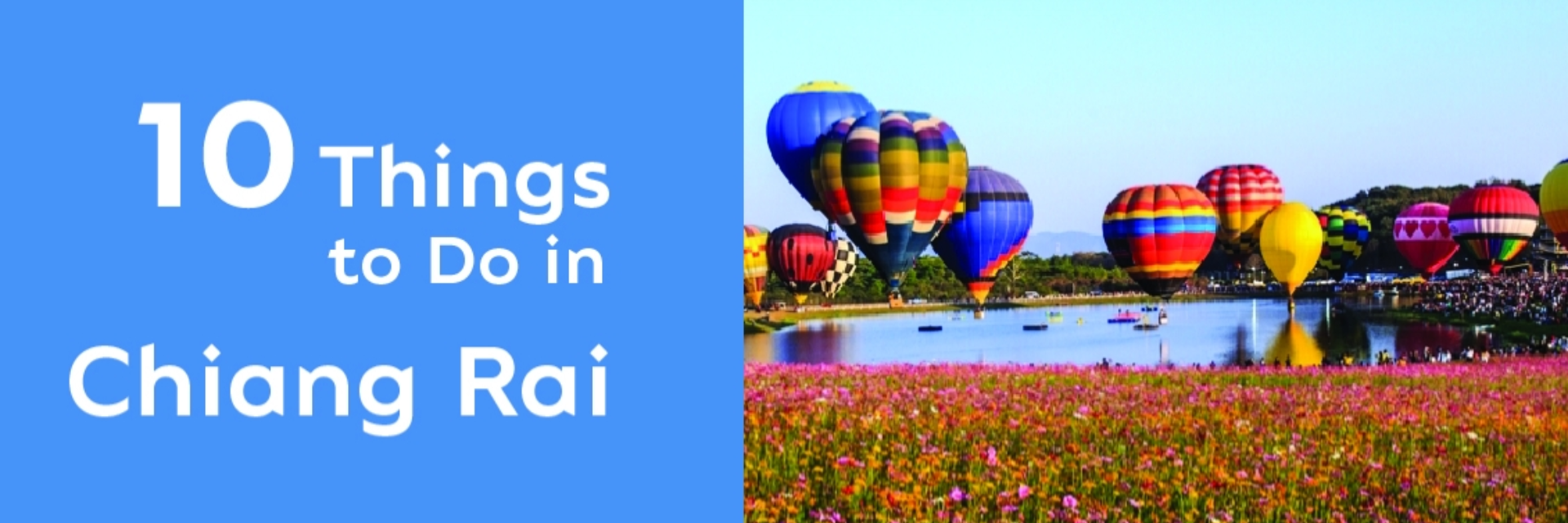10 THINGS TO DO IN CHIANG RAI
