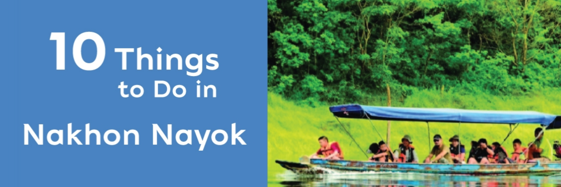 10 THINGS TO DO IN NAKHON NAYOK