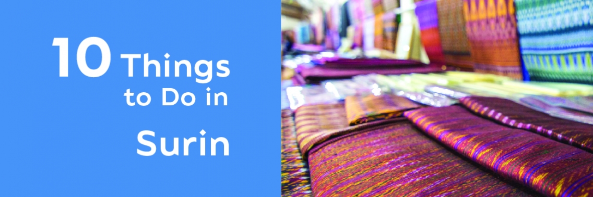 10 THINGS TO DO IN SURIN